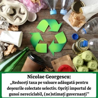 Nicolae Georgescu, îngrijorat de importul de deșeuri