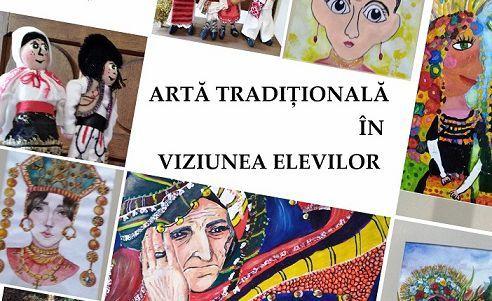 """""""Artă tradiţională în viziunea elevilor"""" Secţiei de Etnografie și Artă populară"""