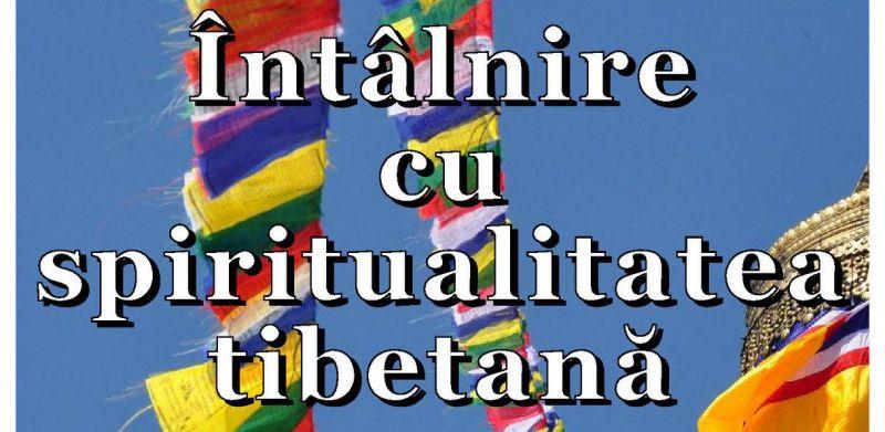Întâlnire cu spiritualitatea tibetană la Pitești