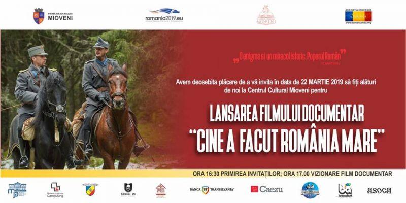 """PREMIERĂ LA MIOVENI - PROIECȚIA FILMULUI DOCUMENTAR """"CINE A FĂCUT ROMÂNIA MARE"""""""